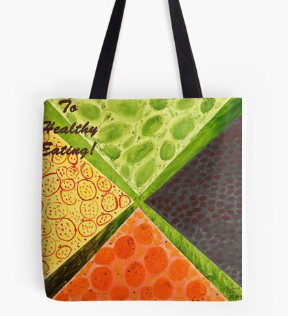 To Healthy Eating! Tote Bag