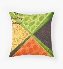 To Healthy Eating! Throw Pillow