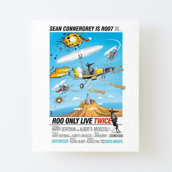 Roo only live twice Canvas Mounted Print