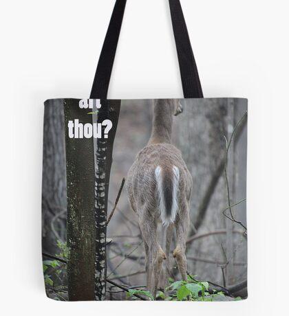 Where art thou? Tote Bag