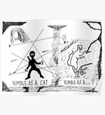 Nimble as a Cat ninja cartoon Poster