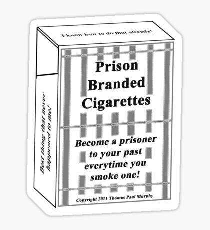 Prison Branded Cigarettes Sticker