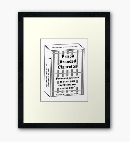 Prison Branded Cigarettes Framed Print