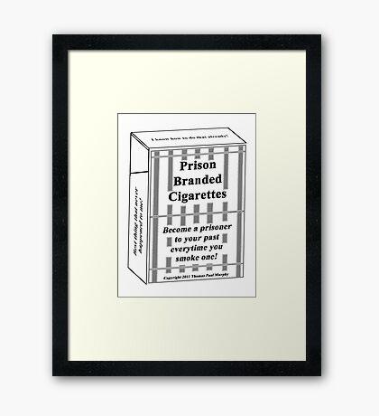 Prison Branded Cigarettes Framed Print
