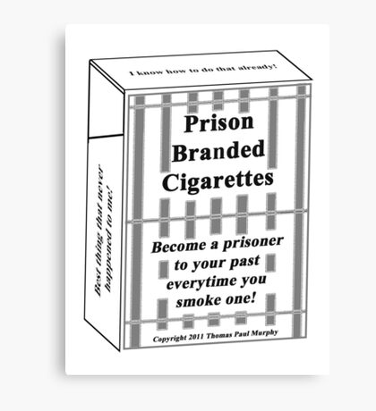Prison Branded Cigarettes Canvas Print