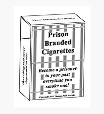 Prison Branded Cigarettes Photographic Print