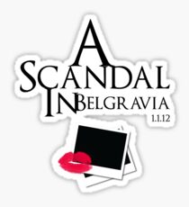 A Scandal In Belgravia Sticker