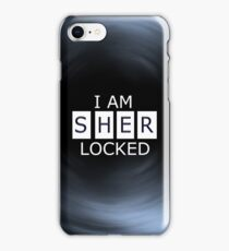 I AM SHER - LOCKED iPhone Case iPhone Case/Skin