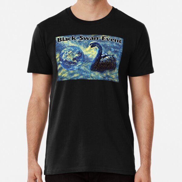 Black Swan Event Premium T-Shirt