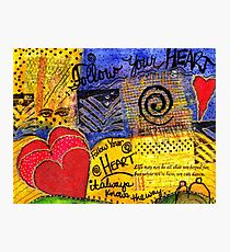 Trust YOUR Heart Photographic Print