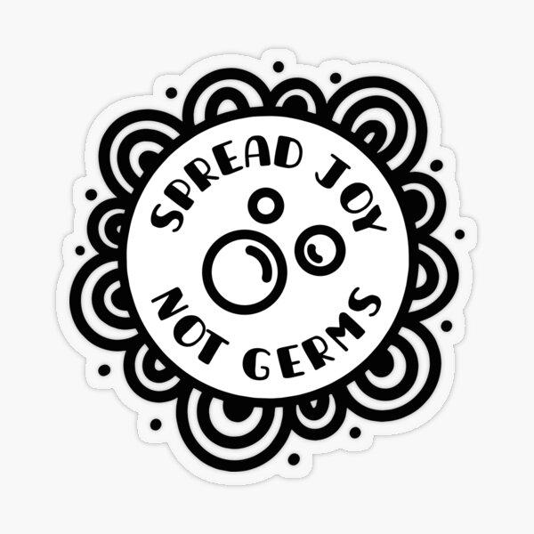 Spread Joy - Not Germs Transparent Sticker