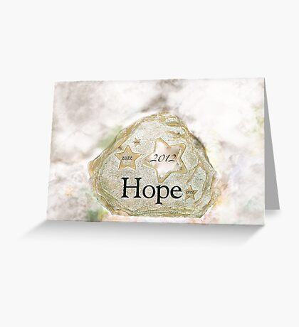 Hope 2012 Greeting Card