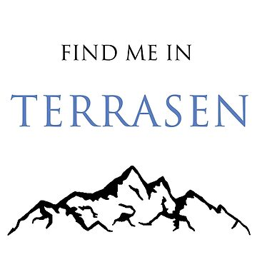 Find Me In... TERRASEN by BehindthePages