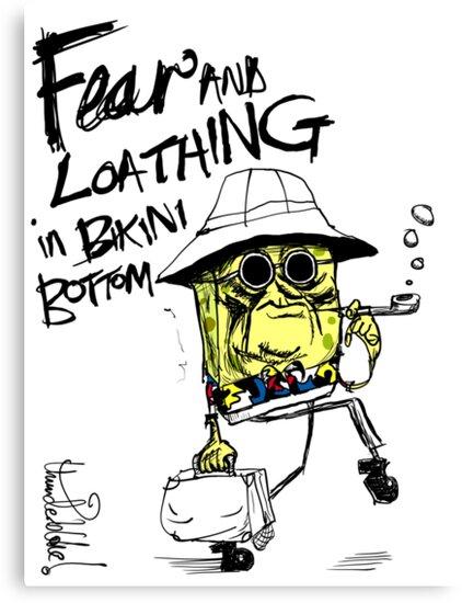 Fear and Loathing in Bikini Bottom by thunderbloke