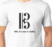 Alto Clef - NO, It's Not a Violin. Unisex T-Shirt