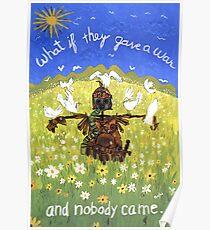 What if they gave a war and nobody came . . . Poster