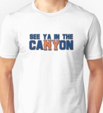 See You In The Canyon T-Shirt