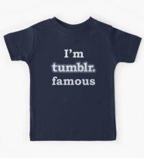 I'm Tumblr Famous Kids Tee