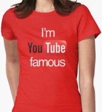 I'm YouTube Famous Women's Fitted T-Shirt
