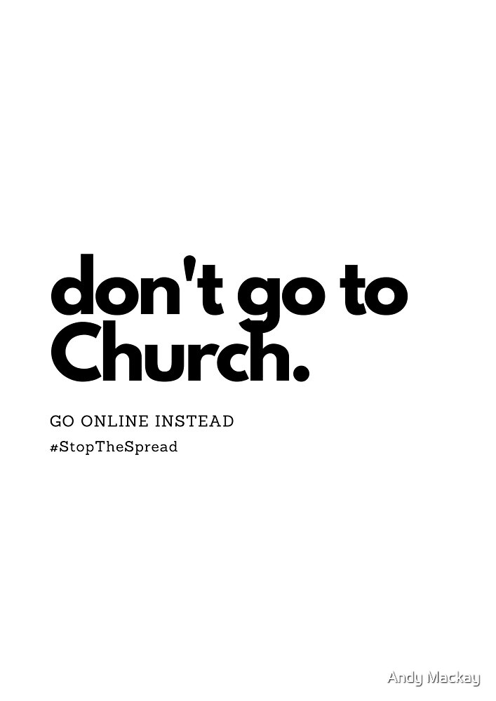 Don't Go To Church by Andy Mackay