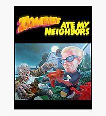 Zombies ate my Neighbors  Photographic Print