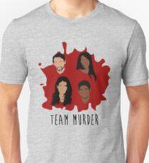 Team Murder Unisex T-Shirt