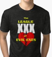 League of Evil Exes Tri-blend T-Shirt