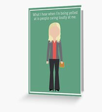 """Leslie Knope: """"Caring Loudly"""" Greeting Card"""