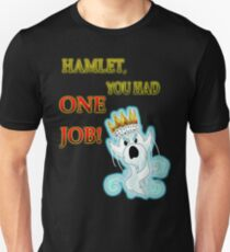 Hamlet!! T-Shirt