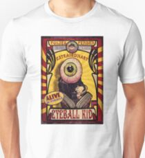 The Extraordinary Eyeball Kid: Sideshow Poster T-Shirt