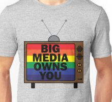 Big Media Owns You Unisex T-Shirt