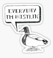 Hustlin' for Those Bills Sticker