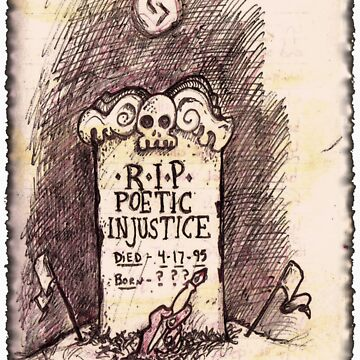 R.I.P. Poetic InJustice: Sticker or T-Shirt by JSYandow
