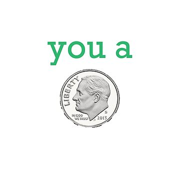 You a Dime by chesapeaketides