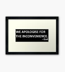 God's Final Message - Hitchhikers Guide to the Galaxy Framed Print