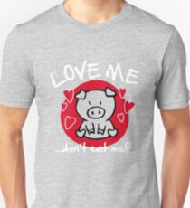 Love me, don't eat me Slim Fit T-Shirt