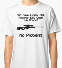 No Scope? No Problem! Classic T-Shirt