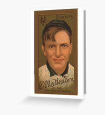 Benjamin K Edwards Collection Christopher Mathewson New York Giants baseball card portrait Greeting Card