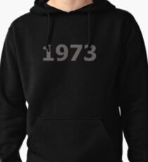 DOB - 1973 Pullover Hoodie