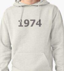 DOB - 1974 Pullover Hoodie