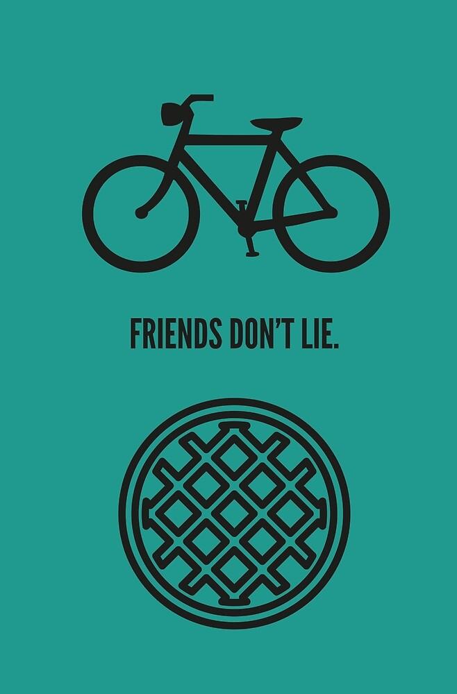 Friends don't lie by emilieroy
