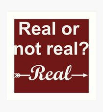 Hunger Games Real or Not Real 2 Art Print