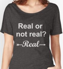 Hunger Games Real or Not Real 2 Women's Relaxed Fit T-Shirt