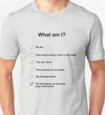 What am I Unisex T-Shirt