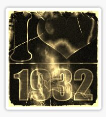 I love 1932 - Vintage lightning and fire T-Shirt Sticker