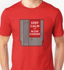 Keep Calm, Blow Harder Unisex T-Shirt