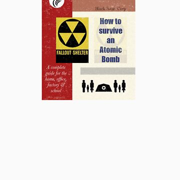 Survive an Atomic Bomb by EltMcM