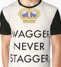 Swagger Never Stagger Graphic T-Shirt
