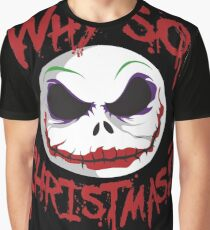 Why So Christmas? Graphic T-Shirt