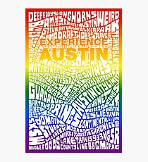 Experience Austin Rainbow SPECIAL EDITION Photographic Print